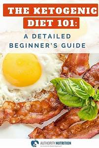 The Ketogenic Diet  A Detailed Beginner U0026 39 S Guide To Keto