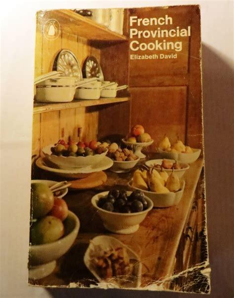 provincial cuisine provincial cooking on la lune