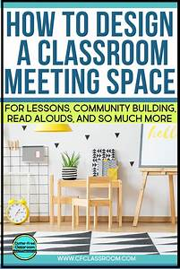 How To Create An Ideal Class Meeting Area For Read Alouds