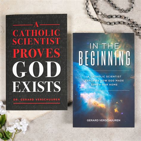 A Catholic Scientist Proves God Exists & In the Beginning ...