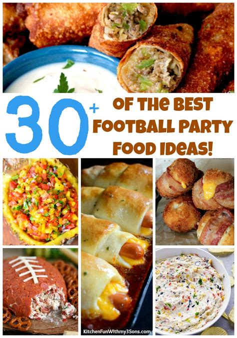 football food ideas 30 the best football party food kitchen fun with my 3 sons