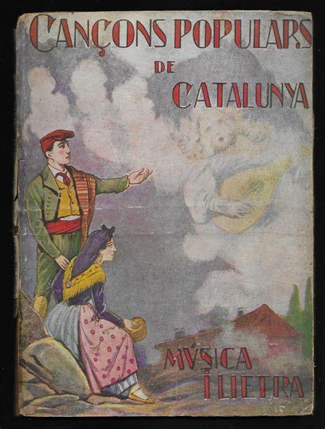 Cançons Populars de Catalunya. Musica i Lletra.: Regular Encuadernación de tapa dura (1929) 1ª ...