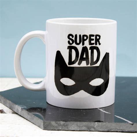 super dad mug   nice  notonthehighstreetcom