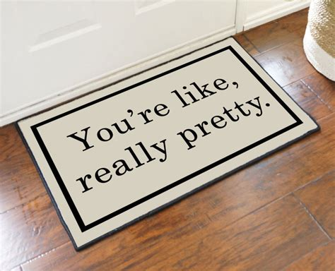 pretty doormats 2 x 3 you re like really pretty doormat
