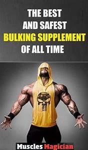 Best And Safest Supplement For Bulking   Bodybuilding
