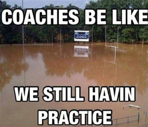 Softball Memes Coaches Be Like Meme Sports Humor Like