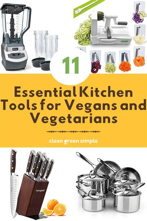 kitchen essential tools cleangreensimple vegans vegetarians clean vegan cooking