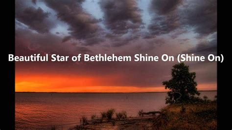 beautiful star  bethlehem  lyrics youtube