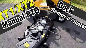 Cub Cadet Xt1 And Xt2 Deck Removal - With Manual Pto