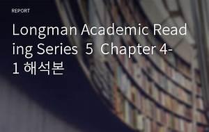 Longman Academic Reading Series 5 Chapter 4