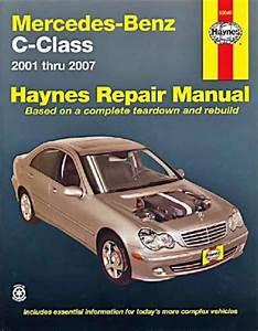 Mercedes Benz C Class W203 2001 2007 Haynes Service Repair