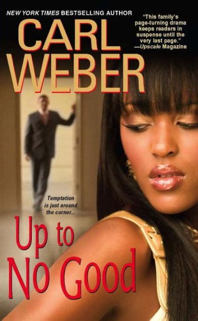 Up To No Good By Carl Weber, Paperback  Barnes & Noble®