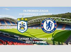 Huddersfield vs Chelsea Match Preview Betalystcom