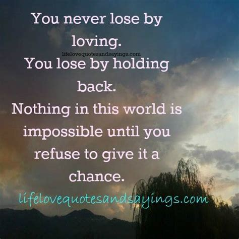 You Never Give Me A Chance Quotes