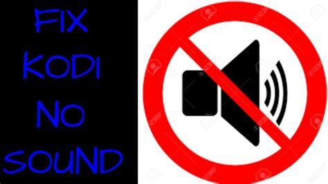 No Sound how to fix no sound works for kodi 16 1 krypton 2016