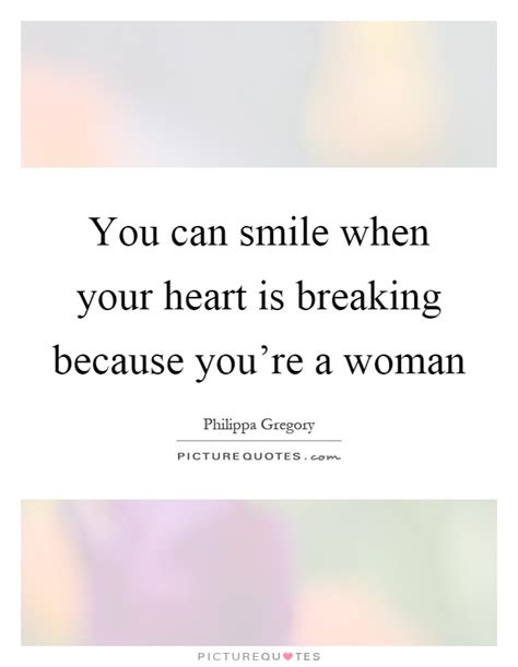 Smile When Your Heart Is Breaking Quotes