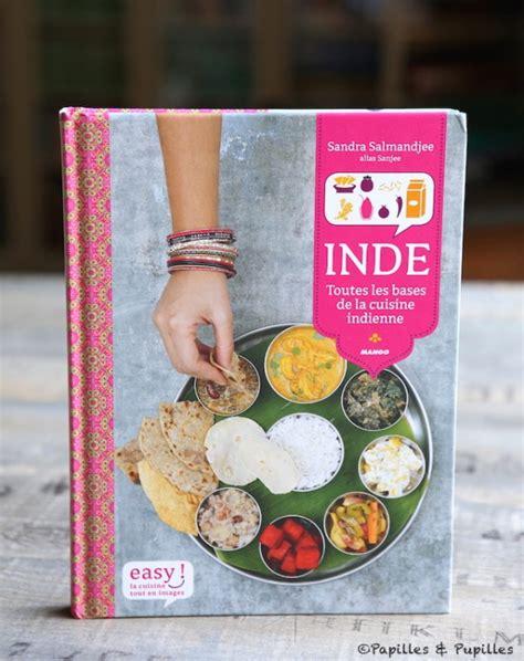 inde toutes les bases de la cuisine indienne salmandjee