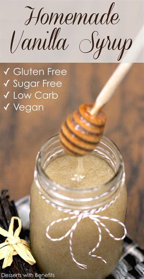 healthy sugar free vanilla bean syrup recipe gluten free vegan gluten free and healthy