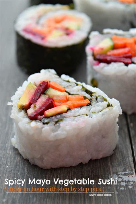 how to make sriracha mayo how to make spicy mayo vegetable sushi naive cook cooks