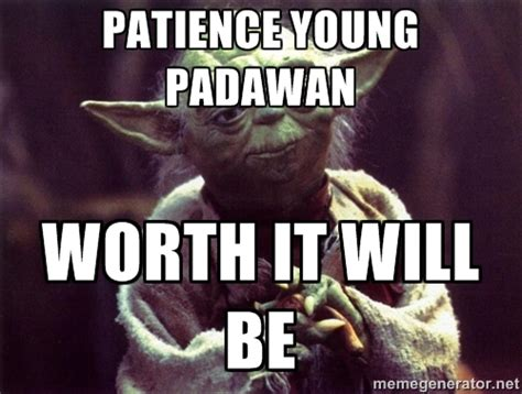 Image result for star wars quotes, patience