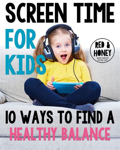 screen time for 10 ways to find a healthy balance and honey