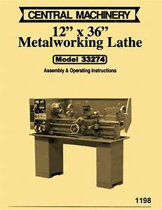Central Machinery  Asian 12 U0026quot X 36 U0026quot  Metal Lathe Model 33274
