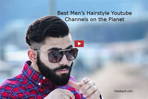 top  mens hairstyle youtube channels  follow