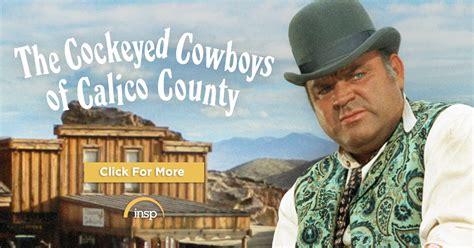 cockeyed cowboys  calico county insp tv tv shows