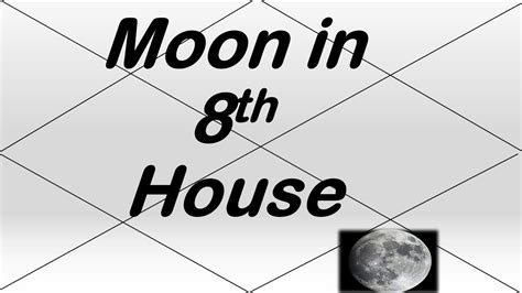 8th house astrology moon in 8th house vedic astrology