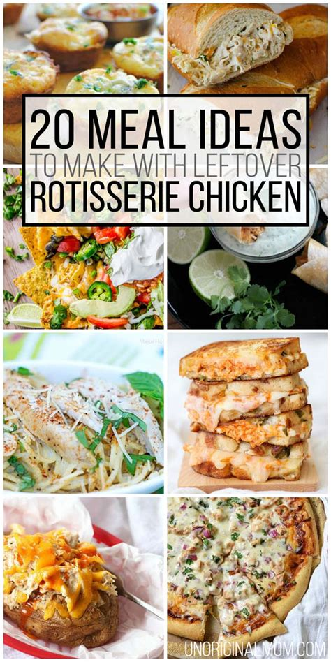 rotisserie chicken dinner ideas 20 meals to make with leftover rotisserie chicken unoriginal