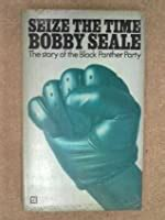 seize  time  story   black panther party