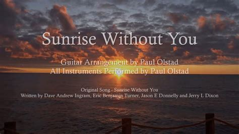 Sunrise Without You (arrangement And Performance By Paul