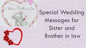 special wedding messages for sister and brother in law With wedding cards messages for sister