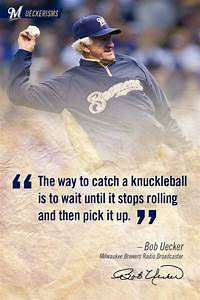 """The way t... Milwaukee Brewer Quotes"