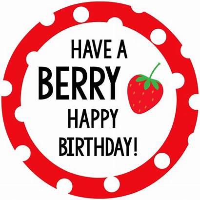 Berry Gift Fun Tags Idea Birthday Happy