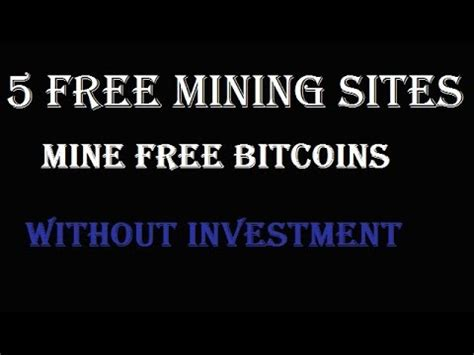 bitcoin mining without investment 5 free mining mine bitcoin without investment