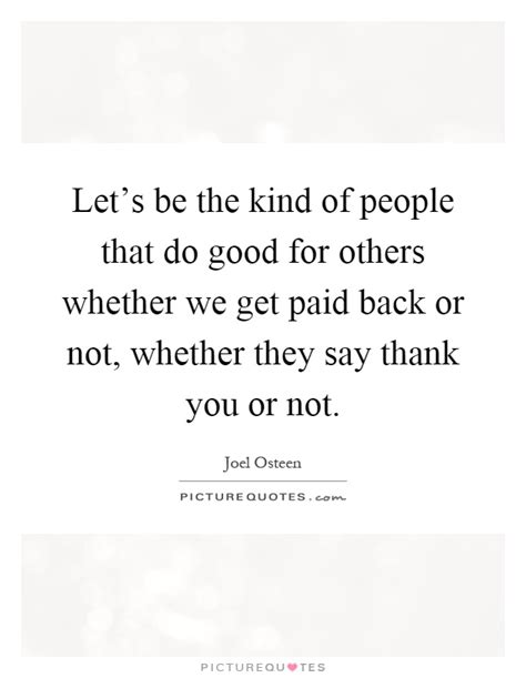 Do Good For Others Quotes