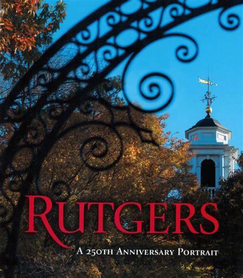 barnes and noble rutgers rutgers a 250th anniversary portrait by nita congress