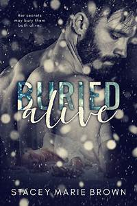 Cover Reveal  U0026 Giveaway  Buried Alive By Stacey Marie