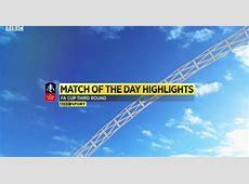 Match of the Day TV BBC Match of the Day – FA Cup 3rd