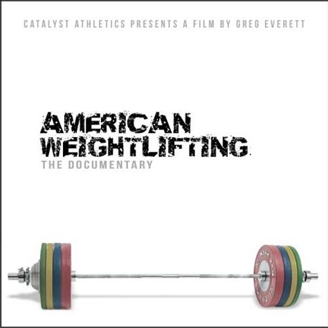 American Weightlifting Olympic Weightlifting Documentary