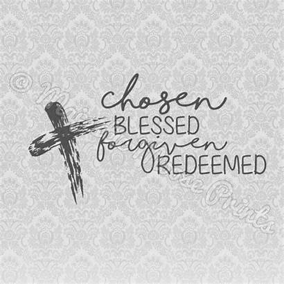 Svg Blessed Christian Chosen Redeemed Quote Forgiven
