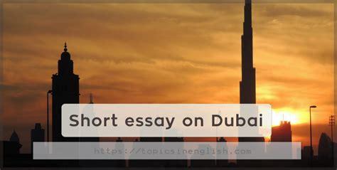 short essay  dubai topics  english