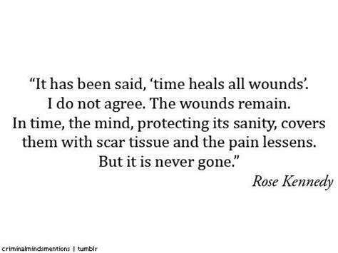 Time Heals All Wounds Quotes Criminal Minds