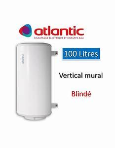Chauffe Eau 100l Atlantic : chauffe eau chauffeo 100l electrique mural blind atlantic ~ Dailycaller-alerts.com Idées de Décoration