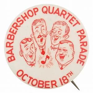 Barbershop Quartet Parade | Busy Beaver Button Museum