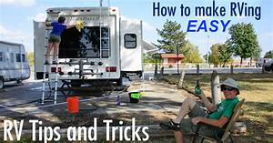 RV Tips and Tricks - Make RVing EASY and FUN!