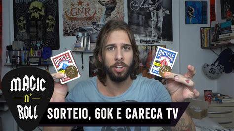 Sorteio 60k Careca Tv E Como Aprender MÁgicas Youtube