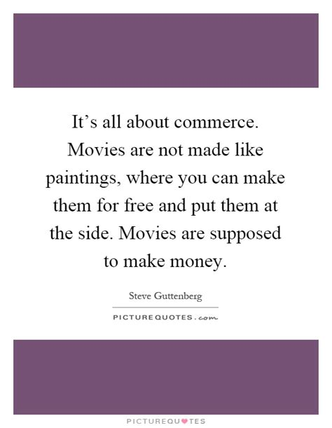 it s all about commerce are not made like