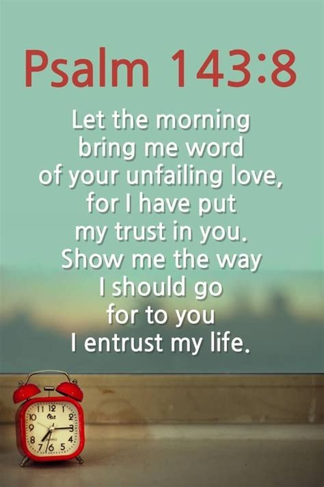 my is blind should i put it to sleep let the morning bring me word at your unfailing for
